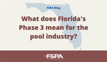 What does Florida's Phase 3 mean for the pool industry?